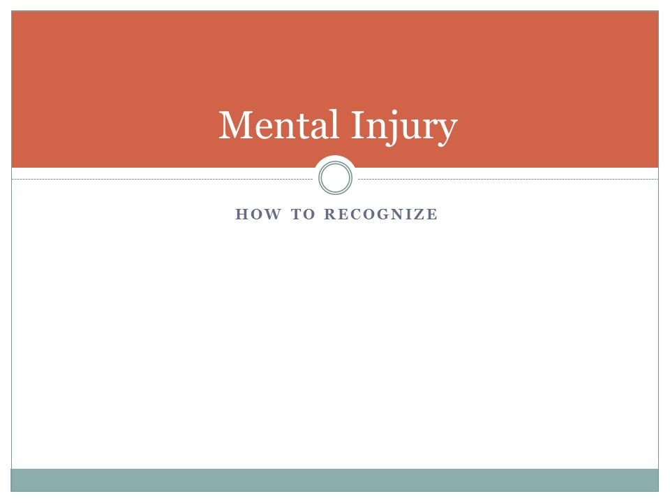 Mental Injury How to Recognize