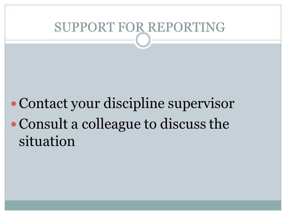 Contact your discipline supervisor