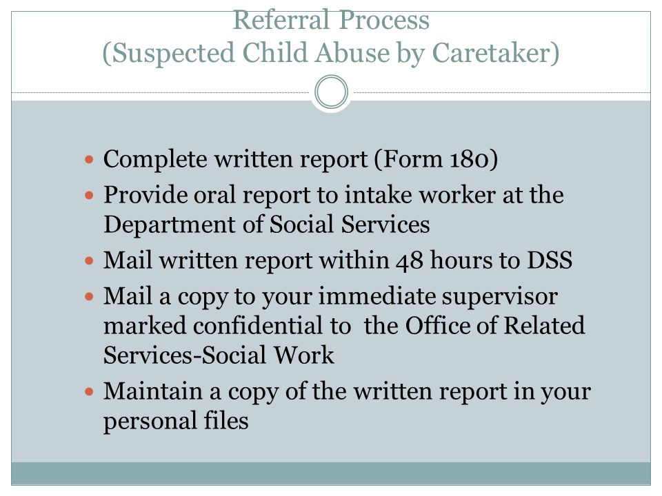 Referral Process (Suspected Child Abuse by Caretaker)