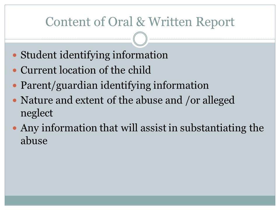 Content of Oral & Written Report