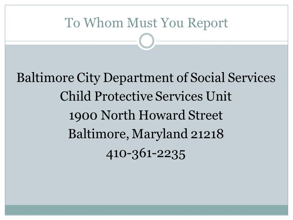 To Whom Must You Report Baltimore City Department of Social Services
