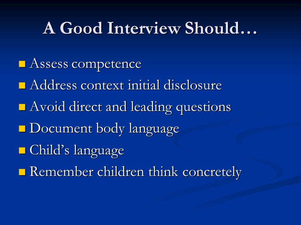A Good Interview Should…