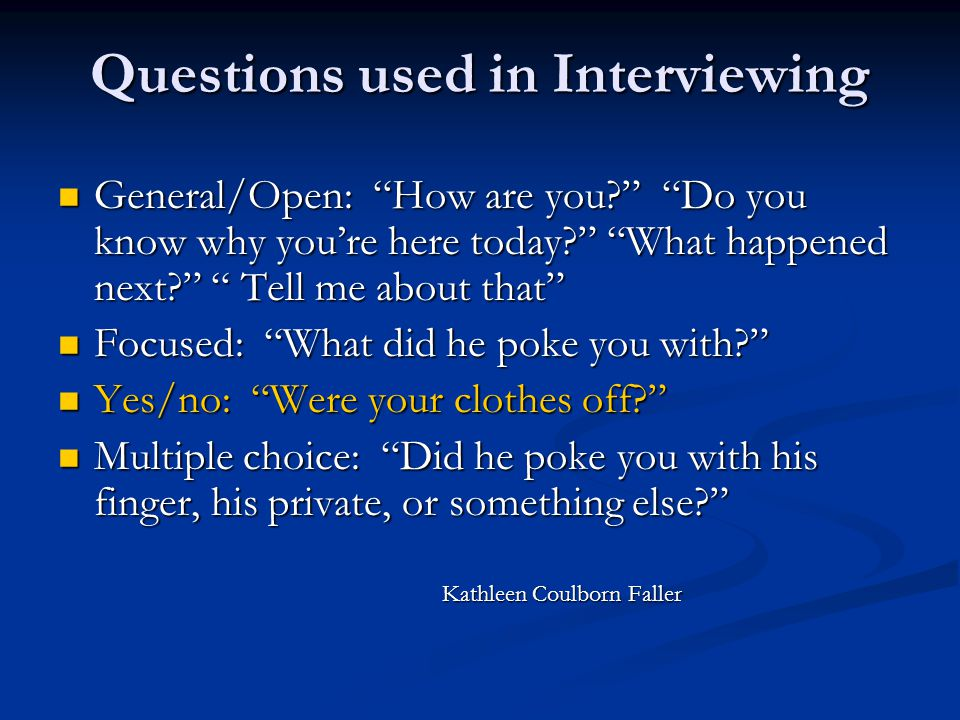 Questions used in Interviewing