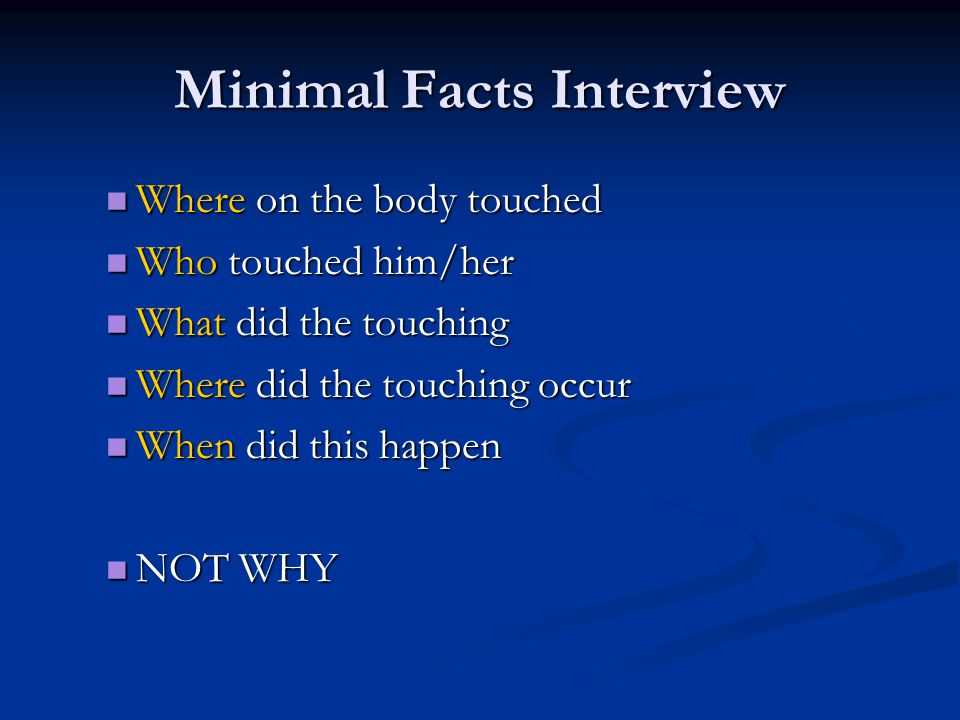 Minimal Facts Interview