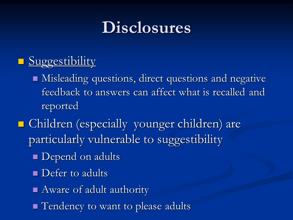 Disclosures Suggestibility