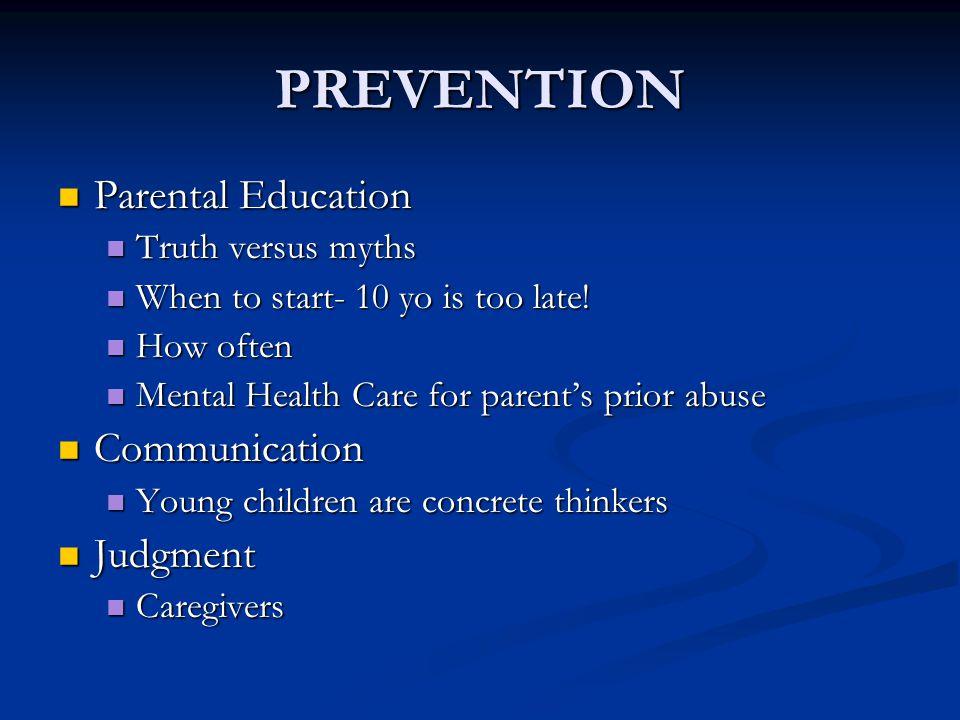 PREVENTION Parental Education Communication Judgment
