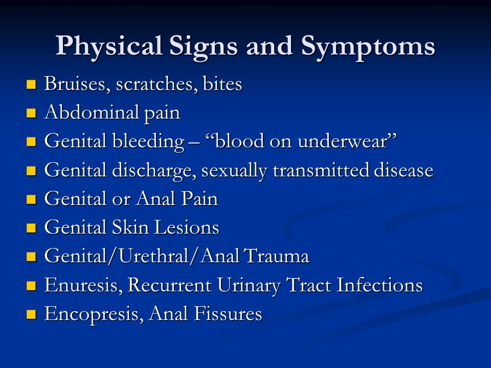 Physical Signs and Symptoms