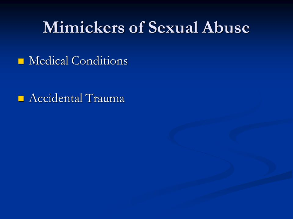 Mimickers of Sexual Abuse