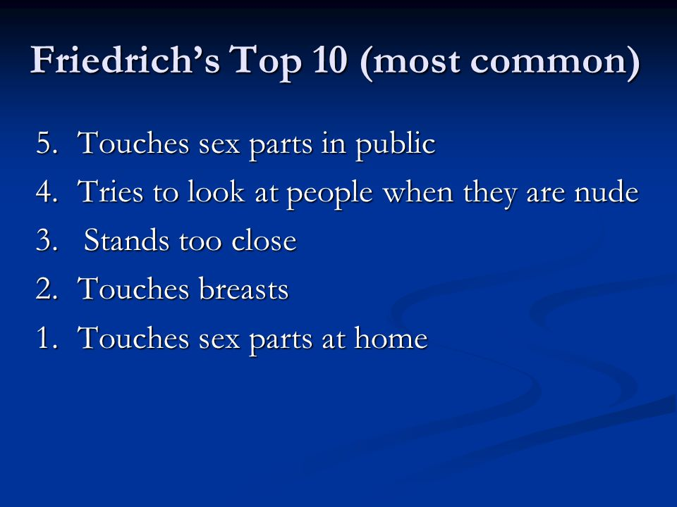 Friedrich's Top 10 (most common)