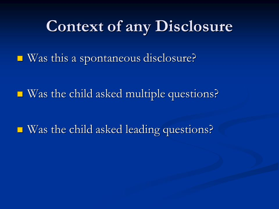 Context of any Disclosure