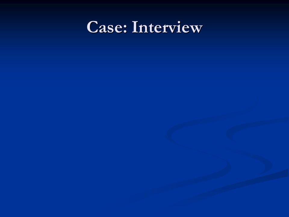 Case: Interview