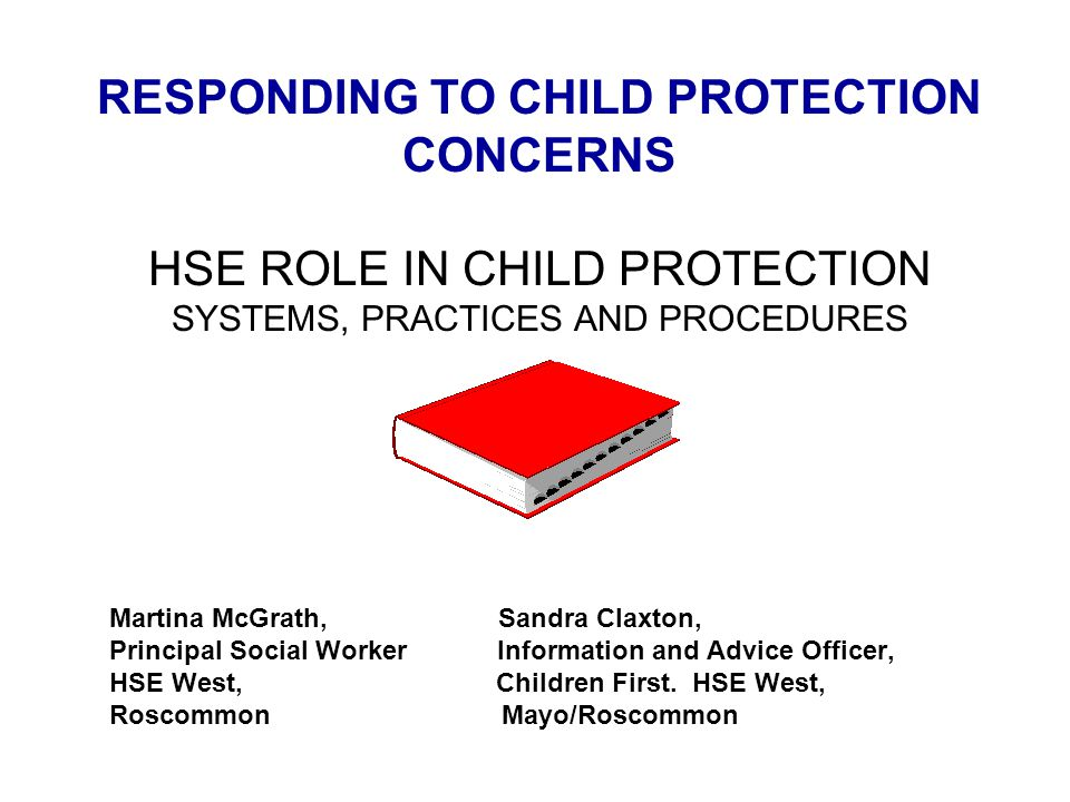 RESPONDING TO CHILD PROTECTION CONCERNS
