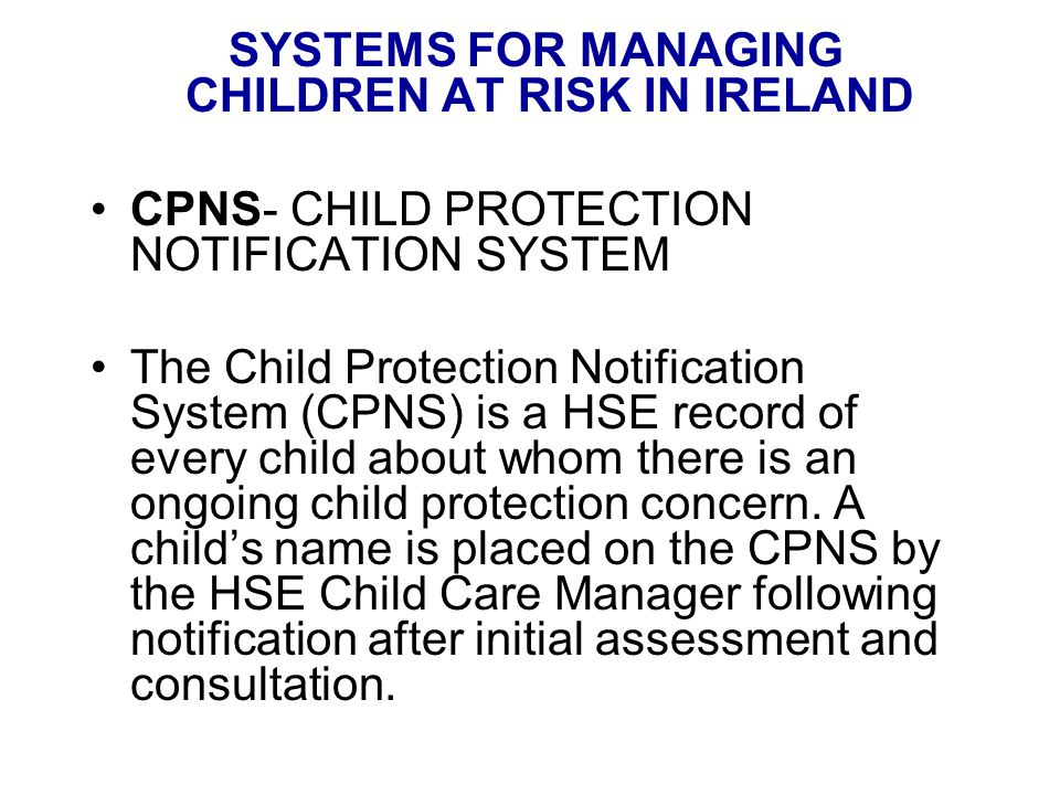 SYSTEMS FOR MANAGING CHILDREN AT RISK IN IRELAND