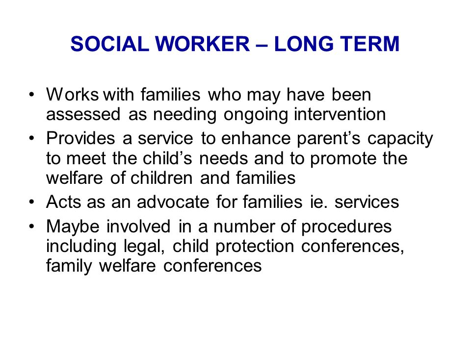 SOCIAL WORKER – LONG TERM