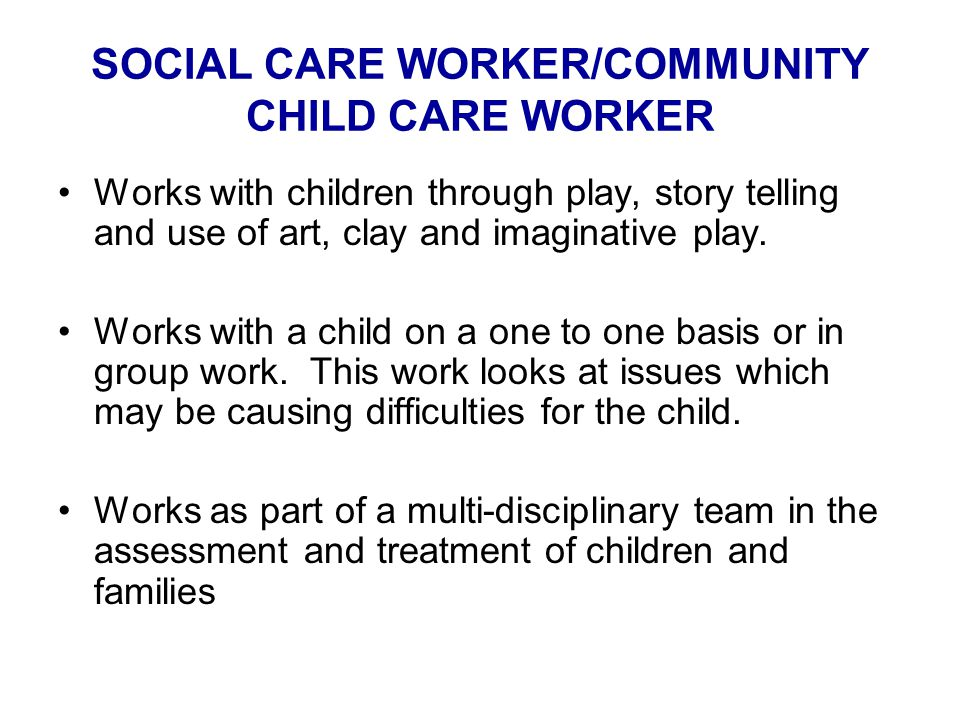 SOCIAL CARE WORKER/COMMUNITY CHILD CARE WORKER