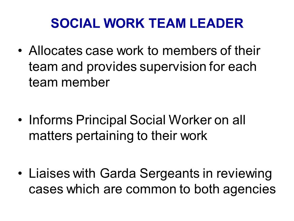 SOCIAL WORK TEAM LEADER