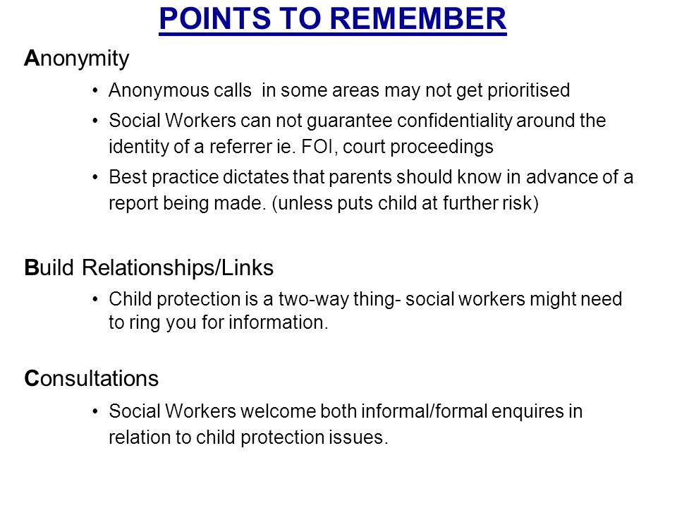 POINTS TO REMEMBER Anonymity Build Relationships/Links Consultations