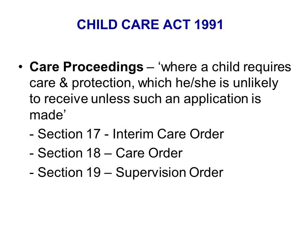 CHILD CARE ACT 1991