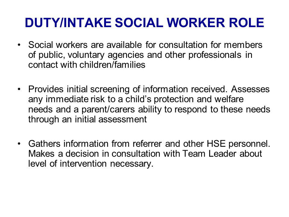 DUTY/INTAKE SOCIAL WORKER ROLE