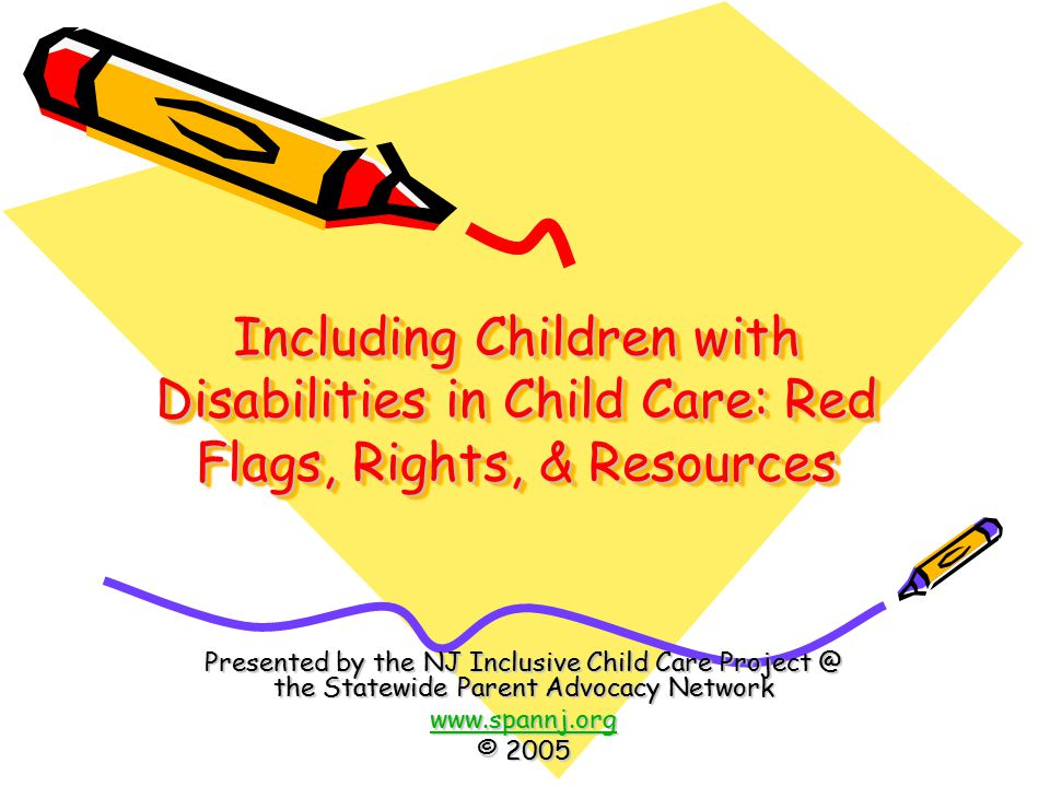 Including Children with Disabilities in Child Care: Red Flags, Rights, & Resources