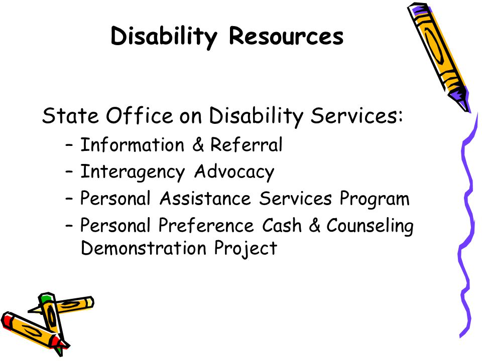Disability Resources State Office on Disability Services: