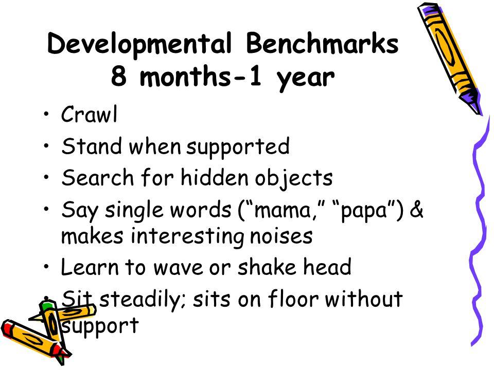 Developmental Benchmarks 8 months-1 year