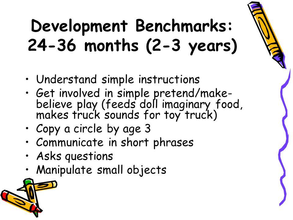 Development Benchmarks: 24-36 months (2-3 years)