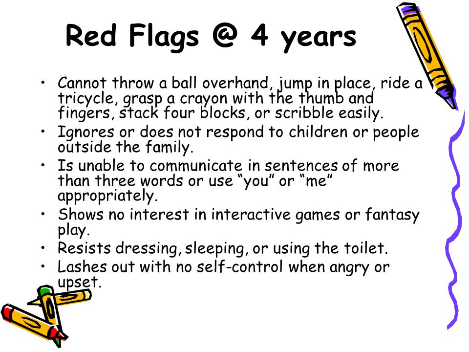 Red Flags @ 4 years
