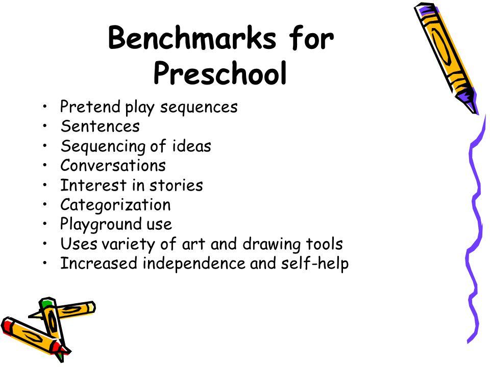 Benchmarks for Preschool
