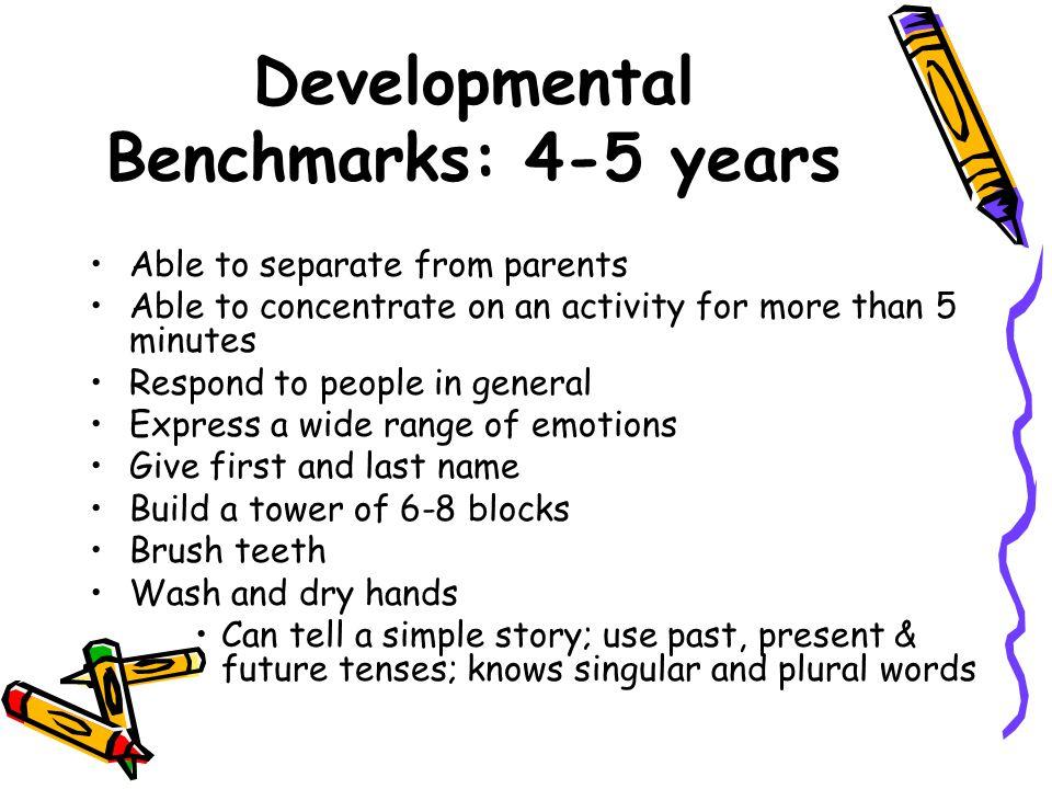 Developmental Benchmarks: 4-5 years