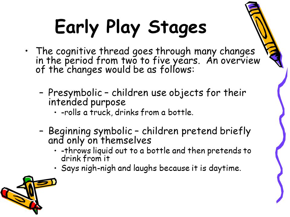 Early Play Stages