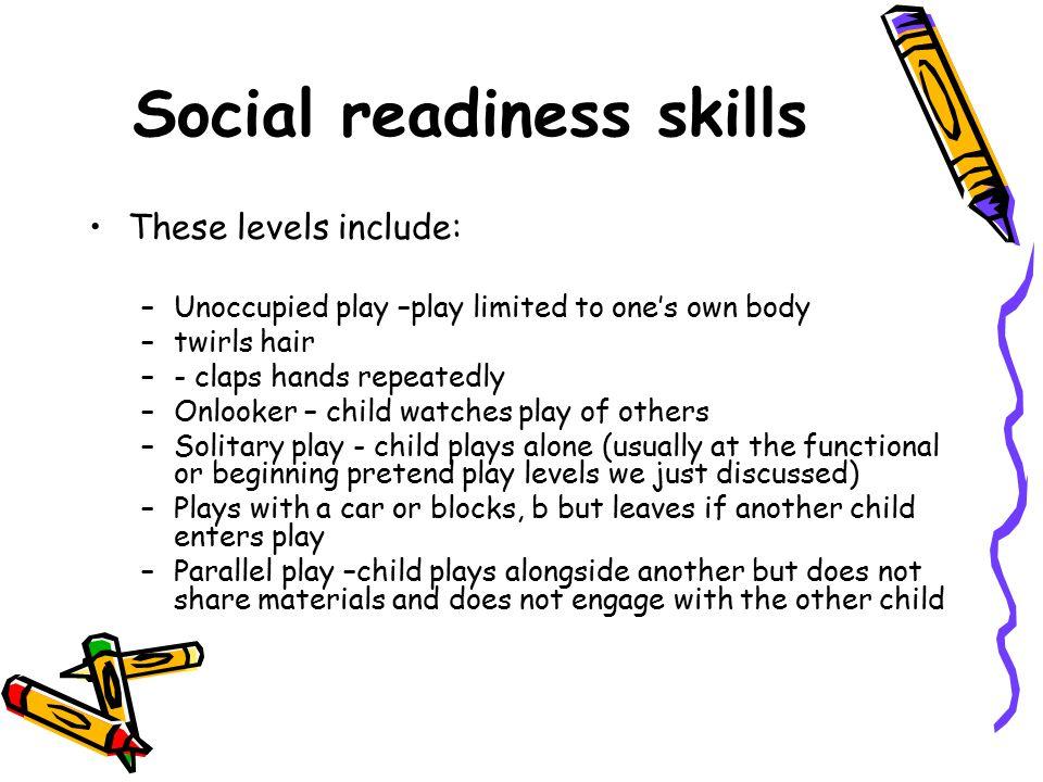 Social readiness skills