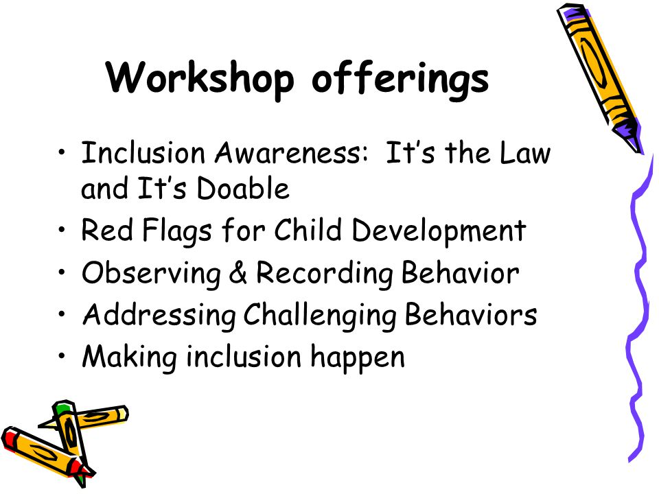Workshop offerings Inclusion Awareness: It's the Law and It's Doable