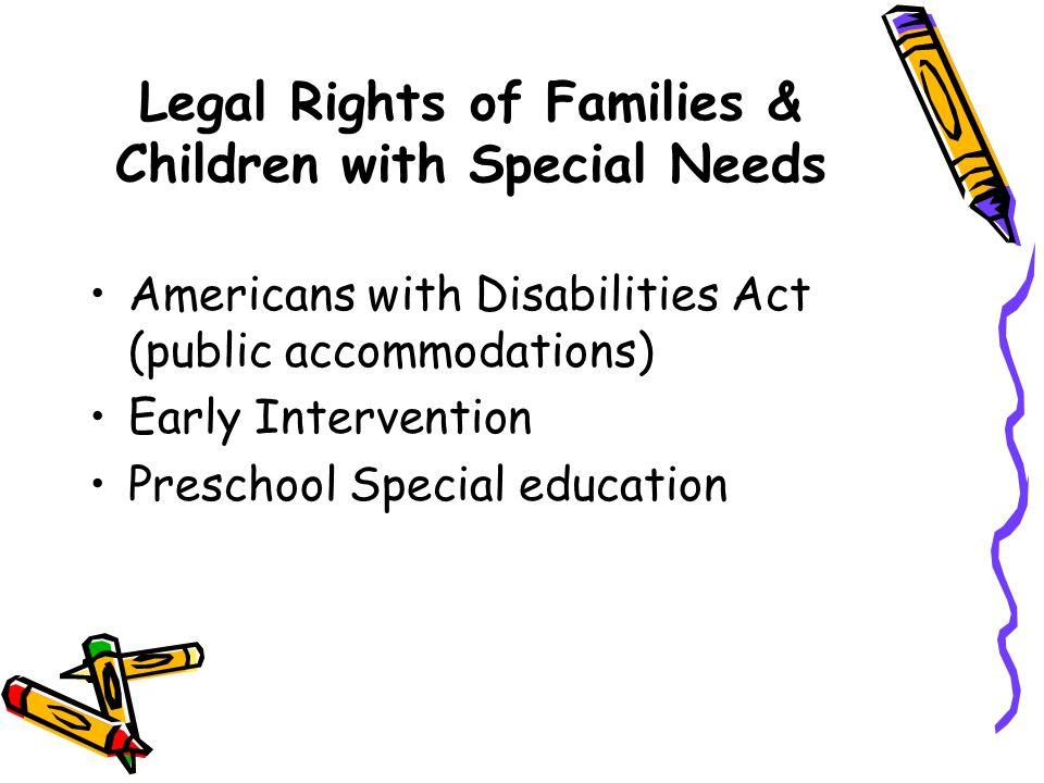 Legal Rights of Families & Children with Special Needs