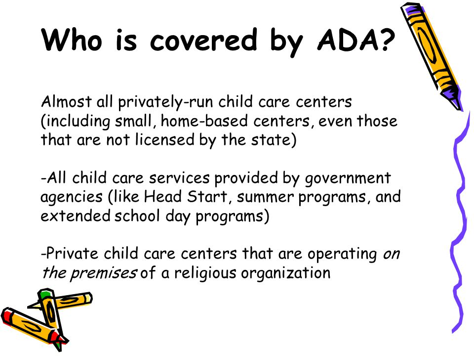 Who is covered by ADA.
