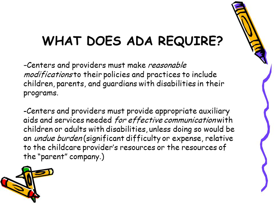 WHAT DOES ADA REQUIRE.