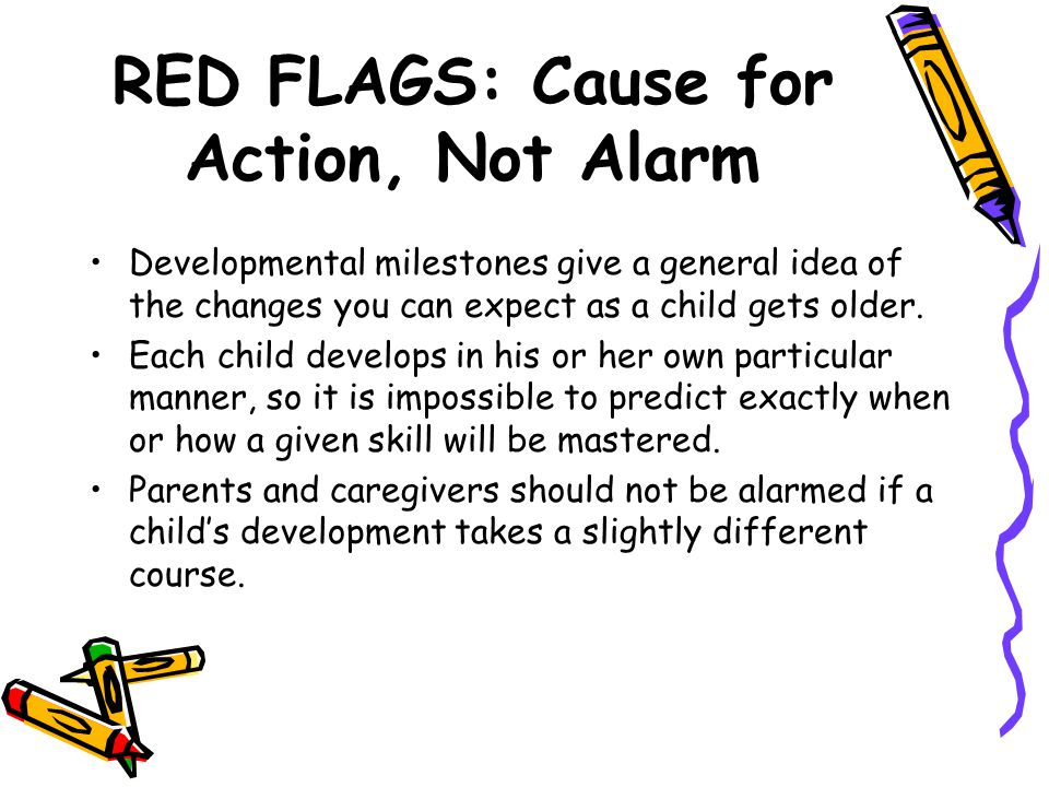 RED FLAGS: Cause for Action, Not Alarm