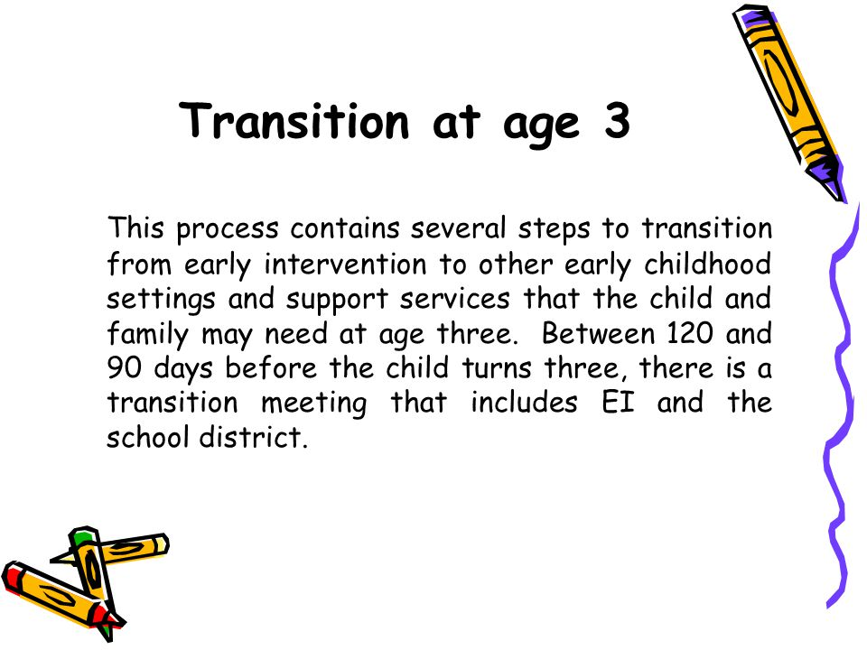 Transition at age 3