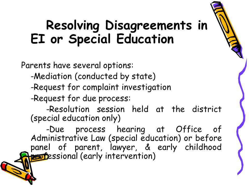 Resolving Disagreements in EI or Special Education