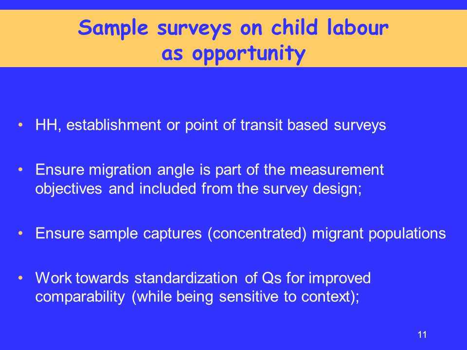 Sample surveys on child labour as opportunity