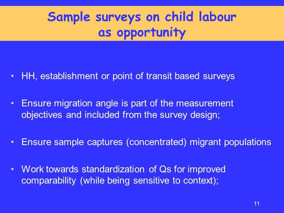 Sample surveys on child labour as opportunity
