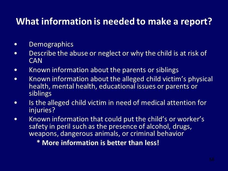 What information is needed to make a report