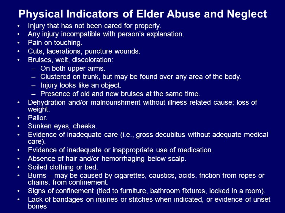 Physical Indicators of Elder Abuse and Neglect