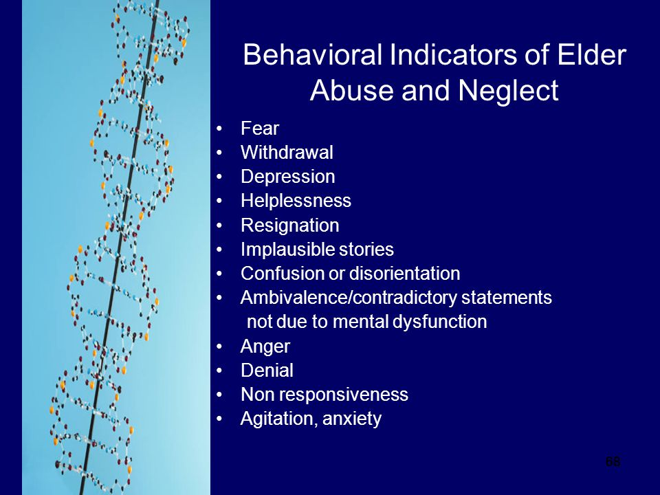 Behavioral Indicators of Elder Abuse and Neglect