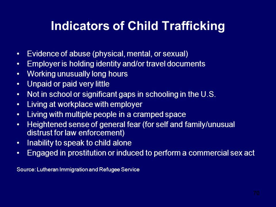 Indicators of Child Trafficking