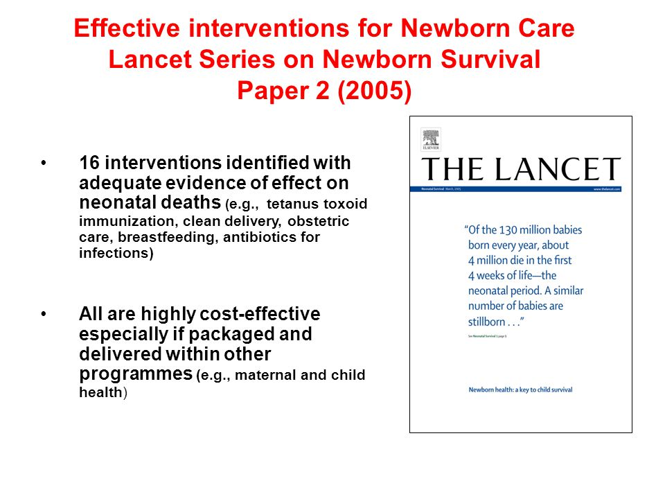 Effective interventions for Newborn Care Lancet Series on Newborn Survival Paper 2 (2005)