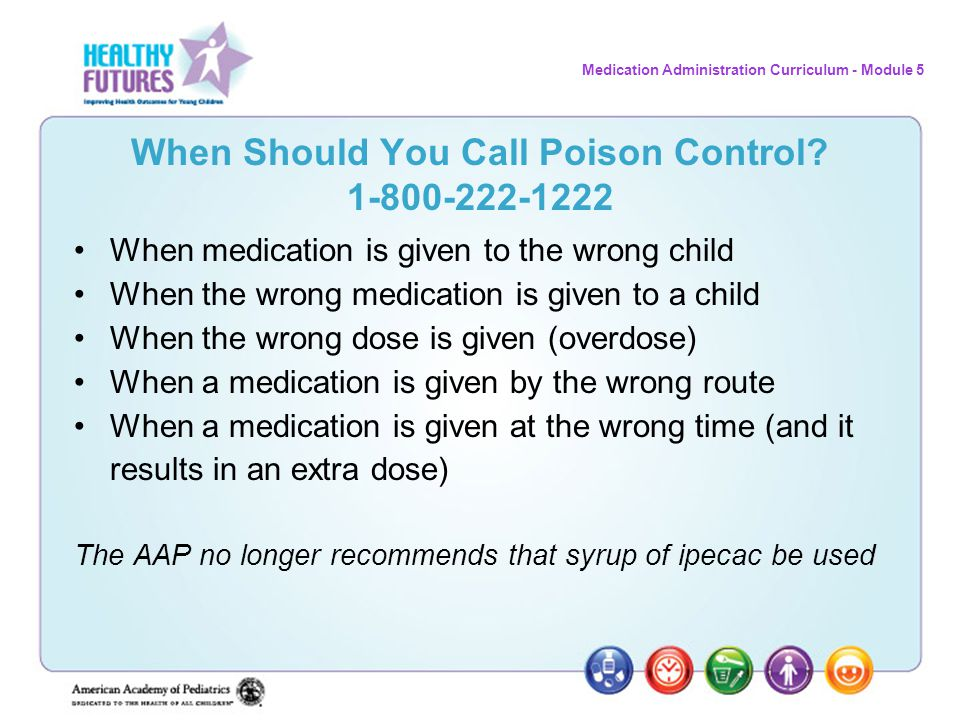 When Should You Call Poison Control 1-800-222-1222