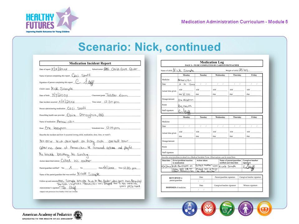 Scenario: Nick, continued