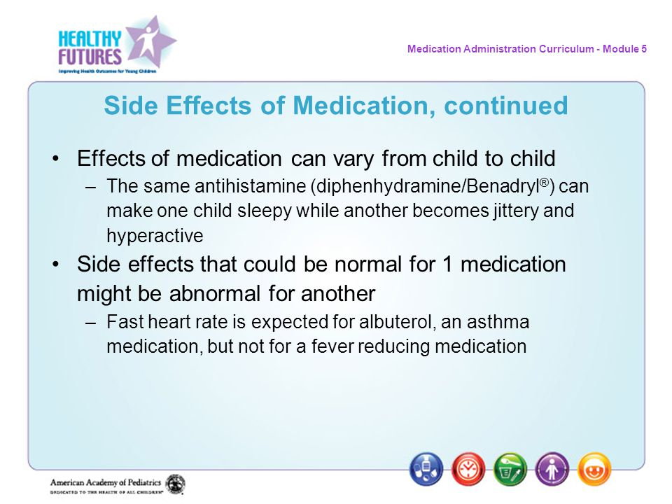 Side Effects of Medication, continued