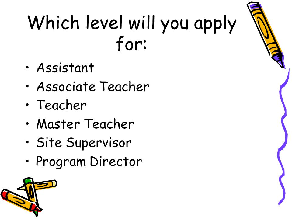Which level will you apply for:
